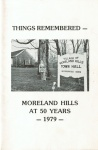 ThingsRememberedMorelandHillsat50Years